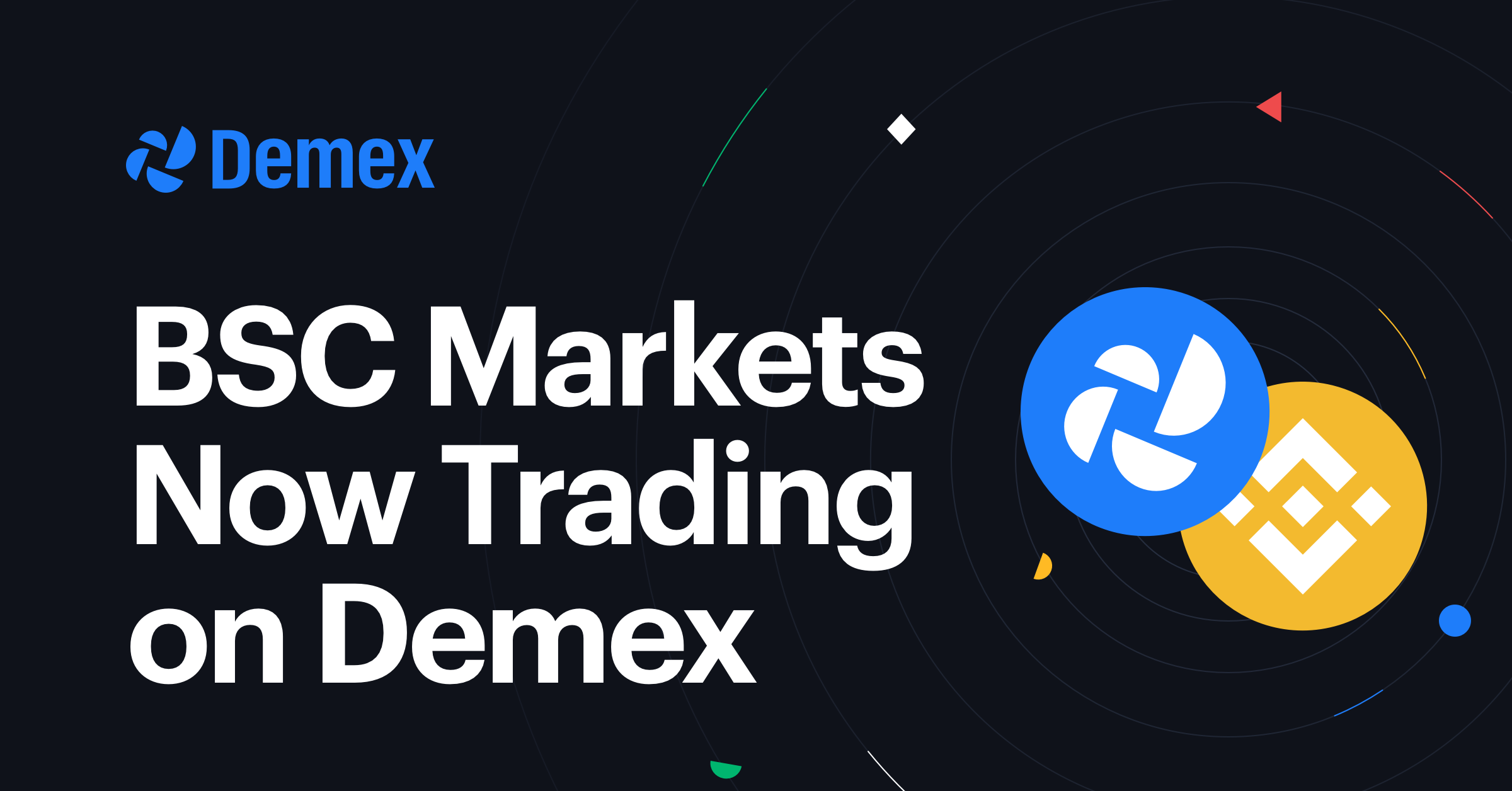 BSC markets now trading on Demex