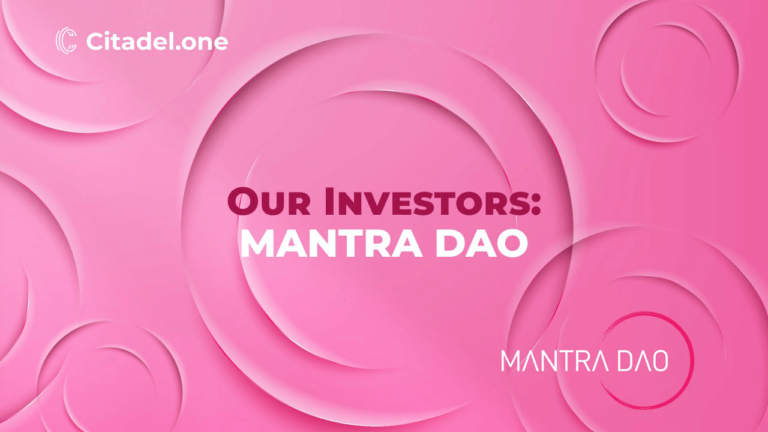 Citadel.one's New Investor MANTRA DAO