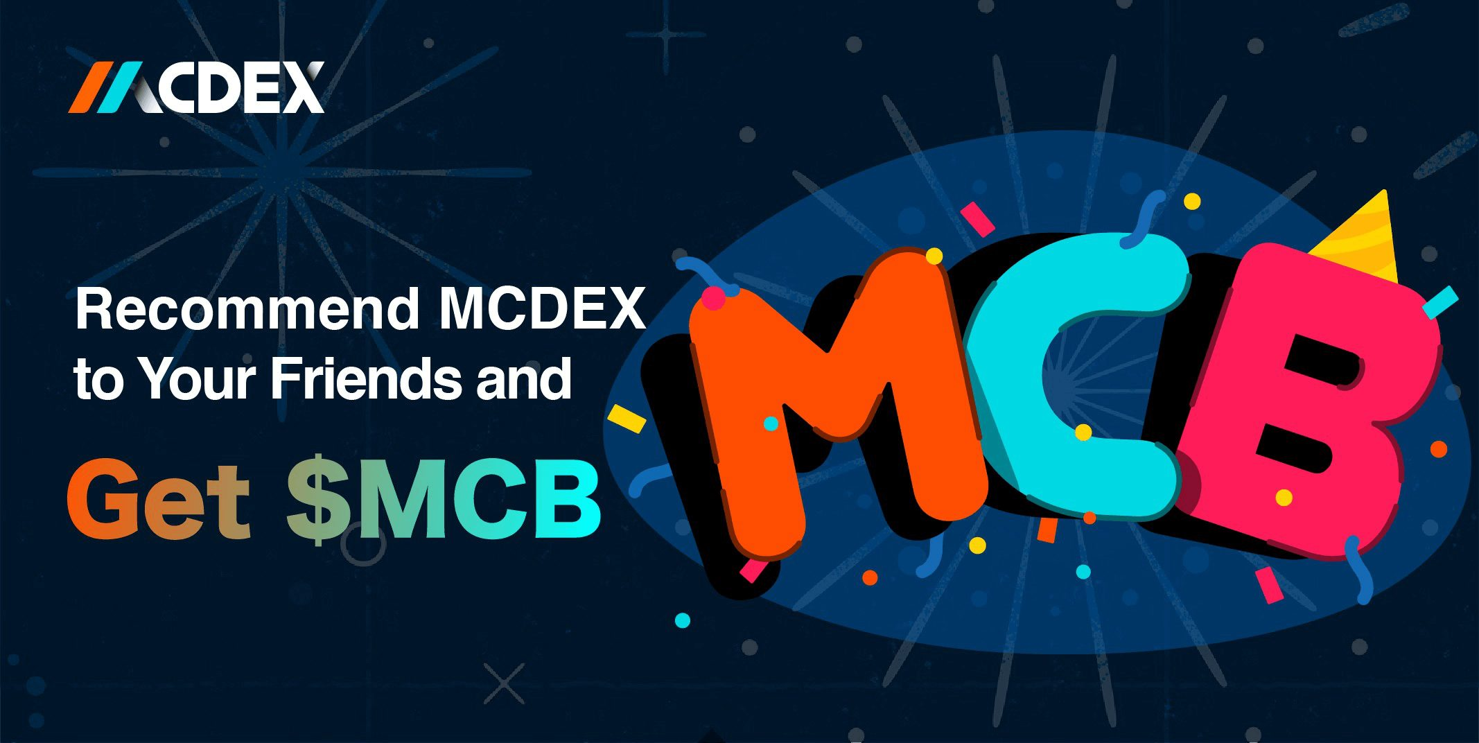 MCDEX Recommend and Reward Campaign