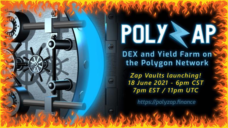 Zap Vaults Launch by PolyZap Finance