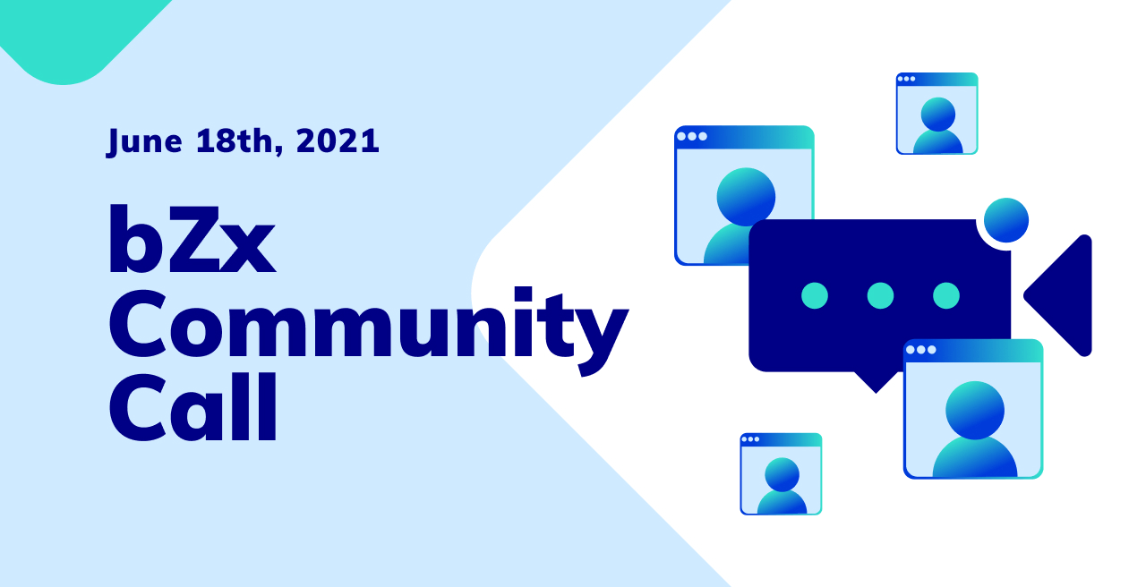 bZx Community call #22