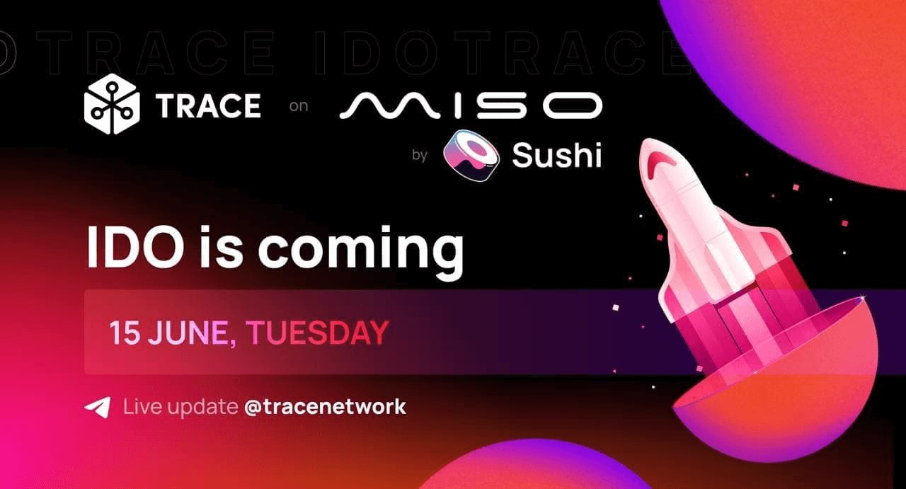 Trace Network IDO on SushiSwap's MISO Launchpad