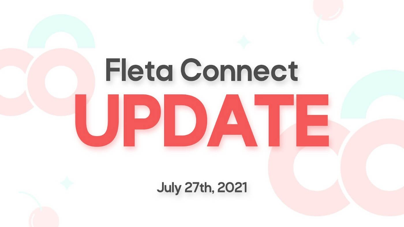 Fleta Connect Update by July 27