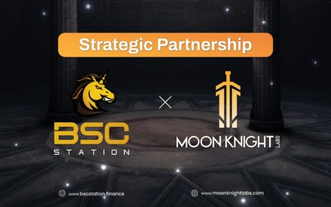 BSCStation Strategic Partnership with Moon Knight Labs