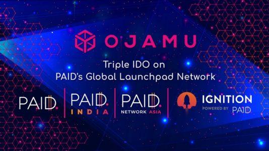 Ojamu Triple IDO on PAID's Global Launchpad Network