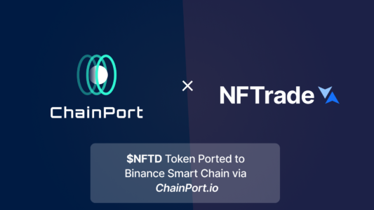NFTrade is Now Available on Binance Smart Chain via ChainPort