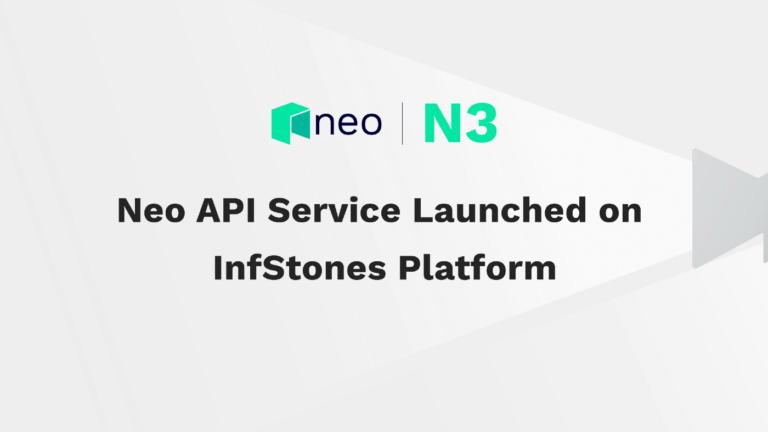 Neo API Service Launch on InfStones Platform